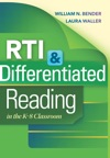 RTI  Differentiated Reading In The K-8 Classroom