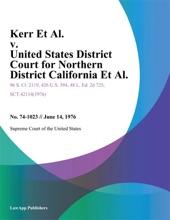 Kerr Et Al. v. United States District Court for Northern District California Et Al.