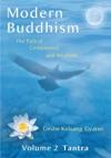 Modern Buddhism Volume 2 Tantra