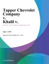 Tapper Chevrolet Company V Khalil V