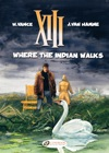 XIII - Volume 2 - Where The Indian Walks