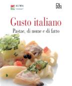 Gusto Italiano - Pastae, di nome e di fatto