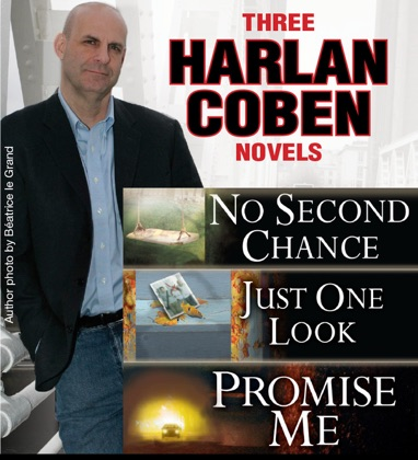 3 Harlan Coben Novels: Promise Me, No Second Chance, Just One Look image