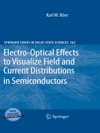 Electro-Optical Effects To Visualize Field And Current Distributions In Semiconductors