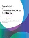 Randolph V Commonwealth Of Kentucky