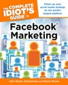 The Complete Idiots Guide To Facebook Marketing