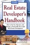 The Real Estate Developers Handbook