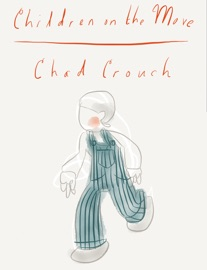 Children On the Move - Chad Crouch