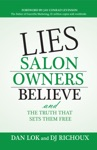 Lies Salon Owners Believe