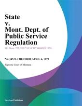 State V. Mont. Dept. Of Public Service Regulation