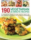 190 Vegetarian 20-Minute Recipes