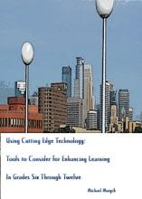 Using Cutting-Edge Technology