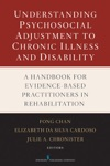 Understanding Psychosocial Adjustment To Chronic Illness And Disability