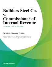 Builders Steel Co. v. Commissioner of Internal Revenue.
