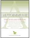 Autoimmune The Cause And The Cure