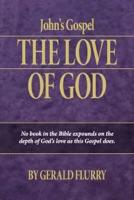 John's Gospel: The Love of God