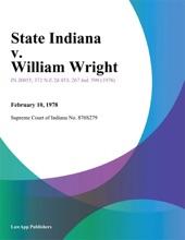 State Indiana V. William Wright