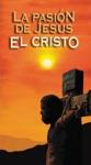 La Pasin De Jess El Cristo