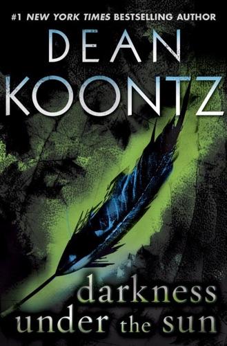 Dean Koontz - Darkness Under the Sun (Novella)