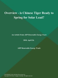 Overview Is Chinese Tiger Ready To Spring For Solar Lead