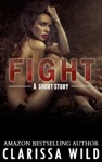 Fight Short Story - 05 Fierce Series