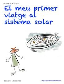 El Meu Primer Viatge Al Sistema Solar