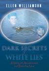 Dark Secrets - White Lies