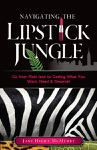 Navigating The Lipstick Jungle