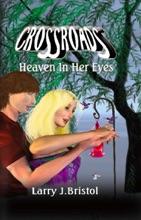Crossroads: Heaven In Her Eyes