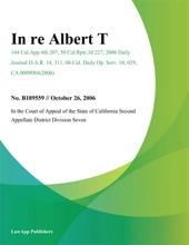 In Re Albert T.