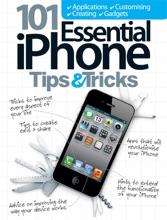 101 Essential IPhone Tips & Tricks