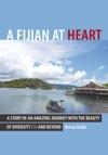 A Fijian At Heart