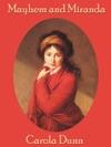 Mayhem And Miranda A Regency Romance