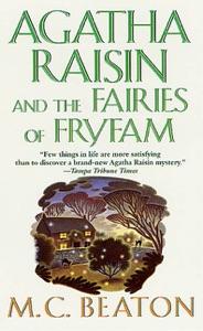 Agatha Raisin and the Fairies of Fryfam da M.C. Beaton