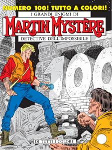Martin Mystère n. 100 - Di tutti i colori! Libro Cover