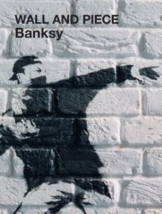 Wall and Piece (Enhanced Edition) da Banksy