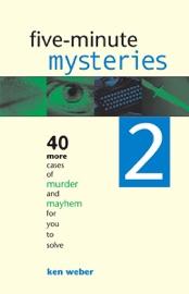 Five-minute Mysteries 2 - Ken Weber