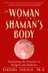 The Woman In The Shamans Body