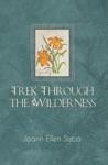 Trek Through The Wilderness