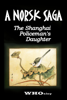 W H Oxley - A Norsk Saga: the Shanghai Policeman's Daughter artwork