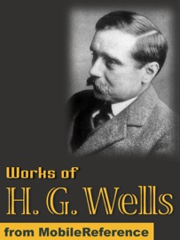 WORKS OF HERBERT GEORGE WELLS