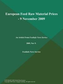 European Feed Raw Material Prices 9 November 2009
