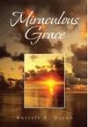 Miraculous Grace