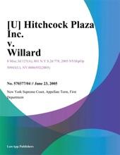 [U] Hitchcock Plaza Inc. v. Willard