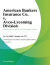 American Bankers Insurance Co V Avco-Lycoming Division