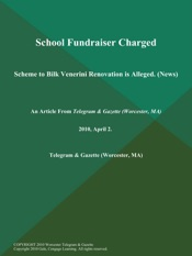 Download and Read Online School Fundraiser Charged; Scheme to Bilk Venerini Renovation is Alleged. (News)