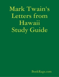 MARK TWAINS LETTERS FROM HAWAII STUDY GUIDE