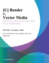 U Bender V Vector Media