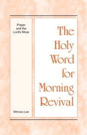 The Holy Word for Morning Revival - Prayer and the Lord's Move PDF Download