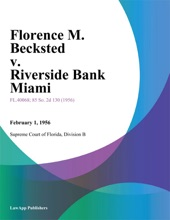 Florence M. Becksted v. Riverside Bank Miami